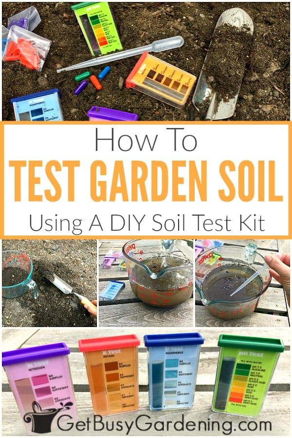 How To Test Garden Soil Using A Home Test Kit