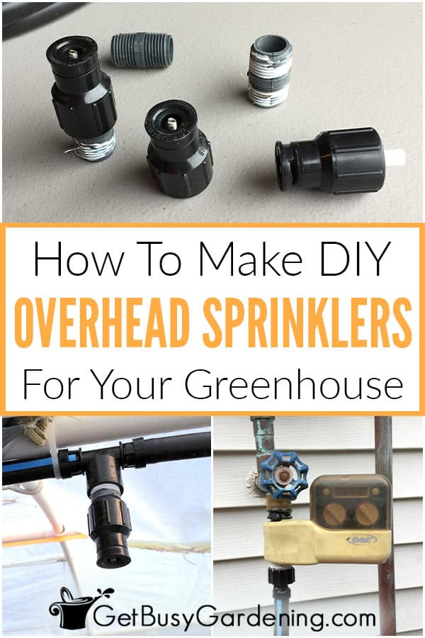 How To Make DIY Overhead Sprinklers For Your Greenhouse