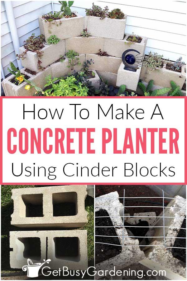 How To Make A Concrete Planter Using Cinder Blocks