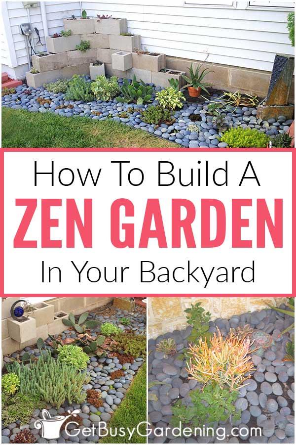 How To Build A Zen Garden In Your Backyard