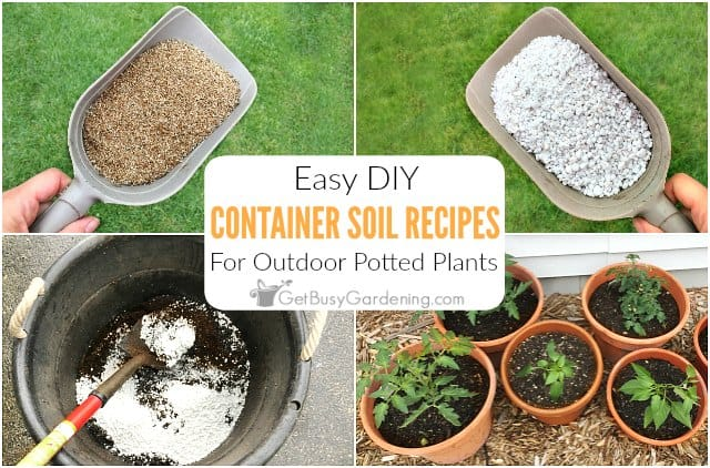 How To Make Potting Soil For Containers (with recipe!)