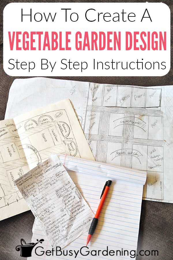 How To Create A Vegetable Garden Design Layout Step-By-Step