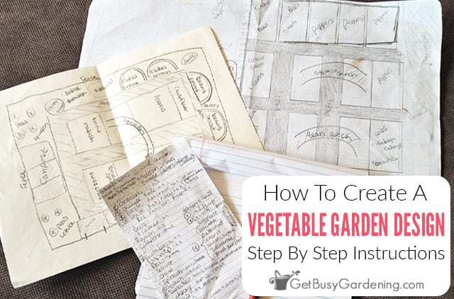 How To Design A Vegetable Garden Layout