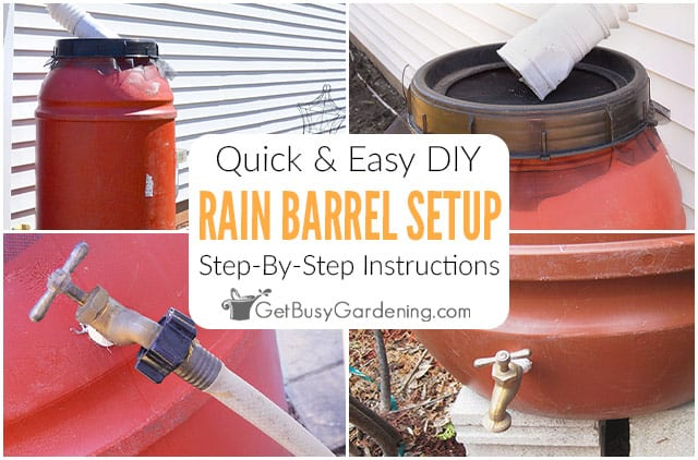 How To Set Up A Rain Barrel Step-By-Step