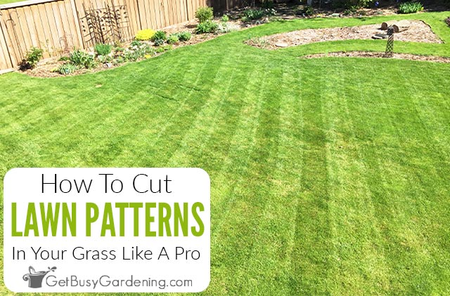How To Cut Grass Like A Pro Using Lawn Mowing Patterns & Techniques